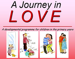 A Journey in Love - A developmental programme for children in the primary years