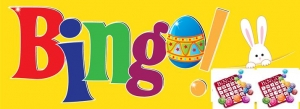 REMINDER - Easter Bingo!!!